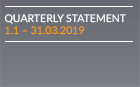 Quarterly statement as of 31.03.2019